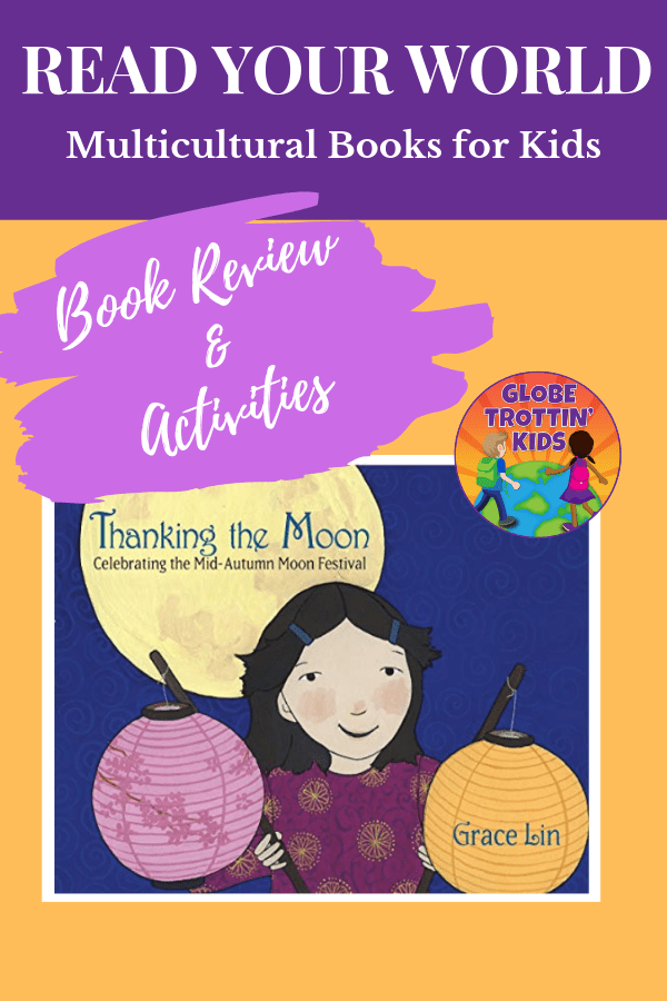 Thanking the Moon Book Review & Activities