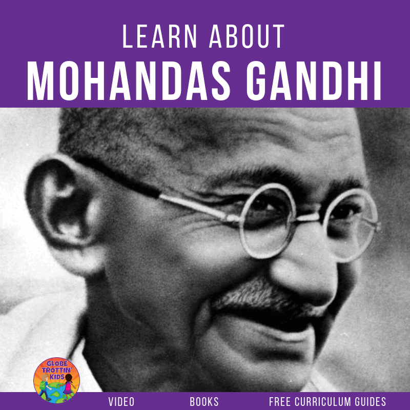Learn About Mohandas Gandhi