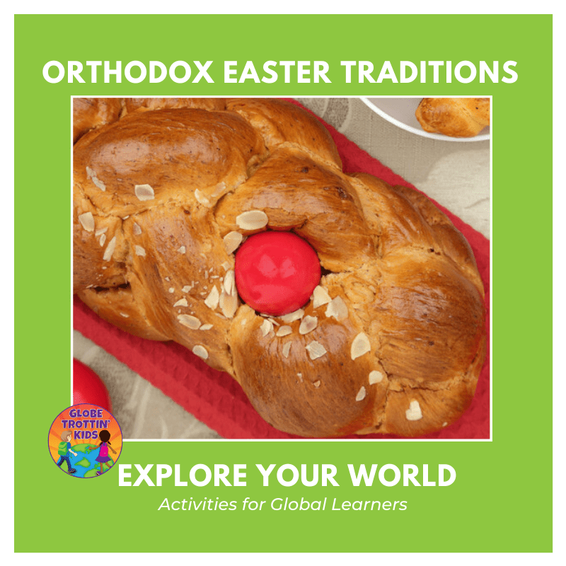 Orthodox Easter Traditions