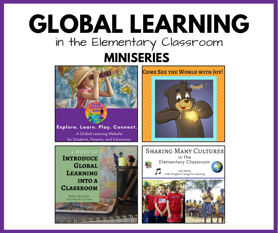 Global Learning in the Elementary Classroom