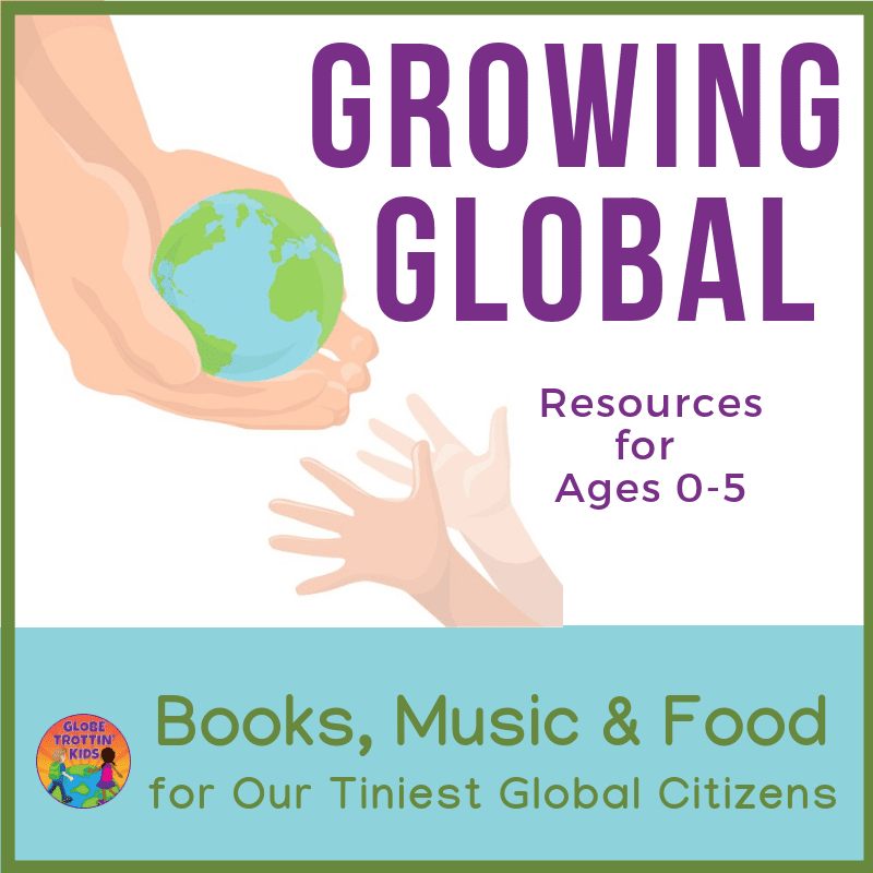 Growing Global Resources for Ages 0-5