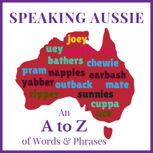 Speaking Aussie A to Z