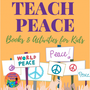 Teach Peace: Books & Activities for Kids