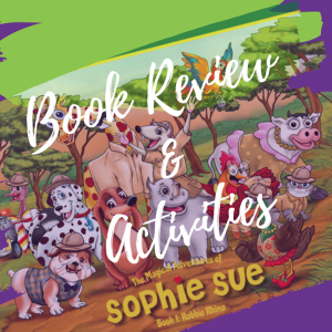 The Magical Adventures of Sophie Sue – Book 1: Robbie the Rhino