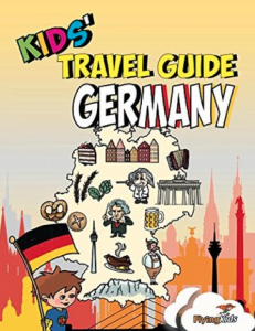 Kids' Travel Guide - Germany