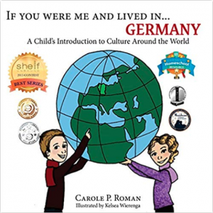 If You Were Me and Lived in...Germany: A Child's Introduction to Cultures Around the World