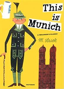 This Is Munich: A Children's Classic
