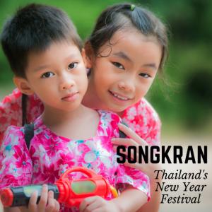 Songkran: Thailand's New Year Festival