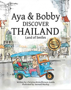 Aya & Bobby Discover Thailand: -Land of Smiles
