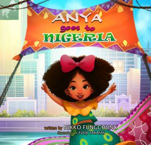 Anya Goes to Nigeria