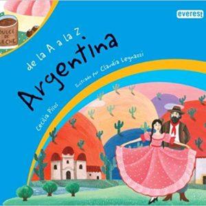 Argentina (De La a a La Z) (Spanish Edition)