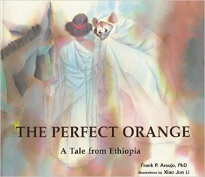 The Perfect Orange: A Tale from Ethiopia