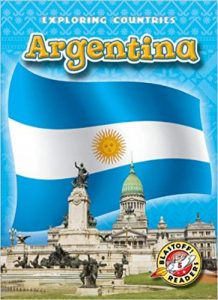 Argentina (Blastoff! Readers: Exploring Countries)